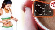 Çikolata Slim ve Chocolate Slim Aktarcılarda Var Mı