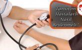 Tansiyon Hastaları Nasıl Beslenmeli?