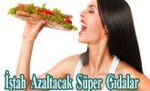 İştah Azaltacak Süper Gıdalar