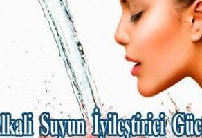 Alkali Suyun İyileştirici Gücü