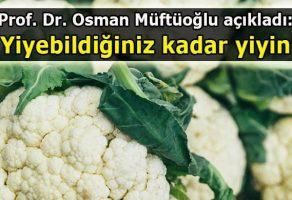 Osman Müftüoğlu'ndan sağlıklı beslenme hakkında önemli tüyolar